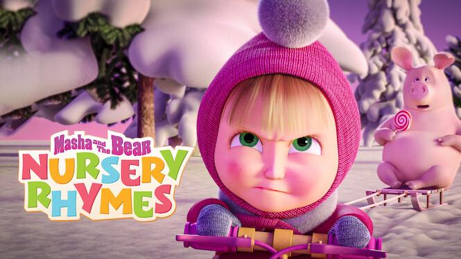 Masha and the Bear: Nursery Rhymes on Netflix Canada
